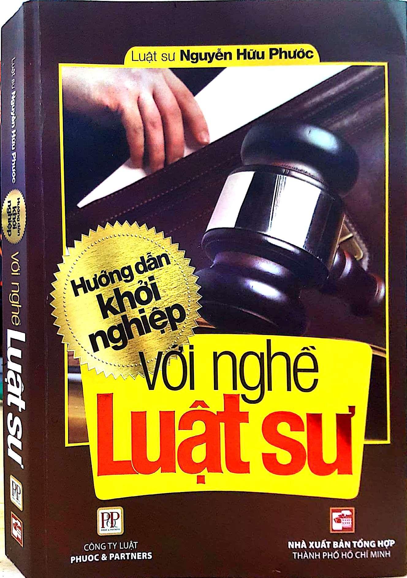 Sách Hướng Dẫn Khởi Nghiệp Với Nghề Luật Sư